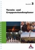 Baustein 3: Termin- und Gruppenstundenplaner